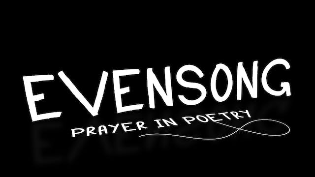 Evensong: Prayer In Poetry