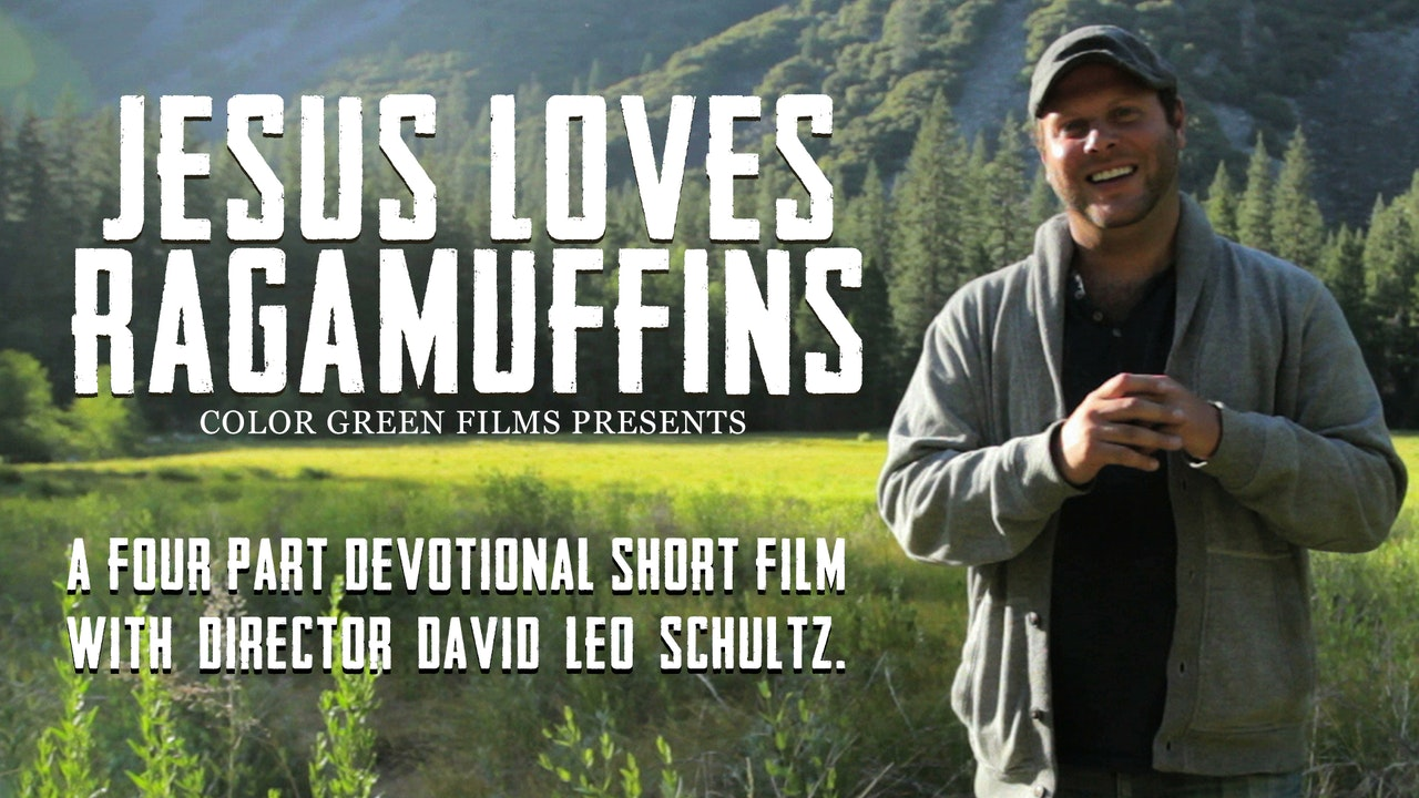 Jesus Loves Ragamuffins