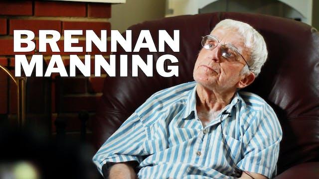 Brennan Manning: Extended Interview