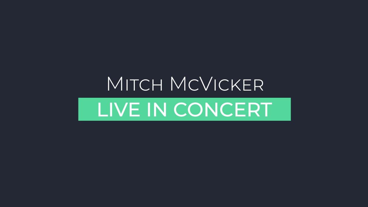 Mitch McVicker Concert