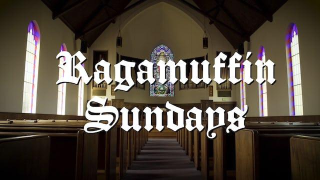 Ragamuffin Sundays