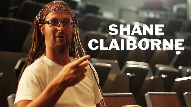 Shane Claiborne: Extended Interview