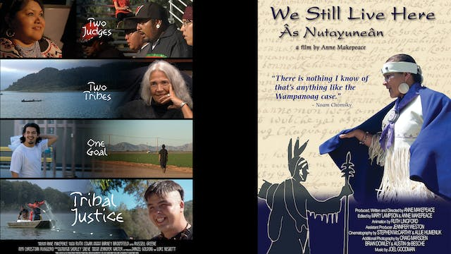 2 TITLES: Tribal Justice and We Still Live Here