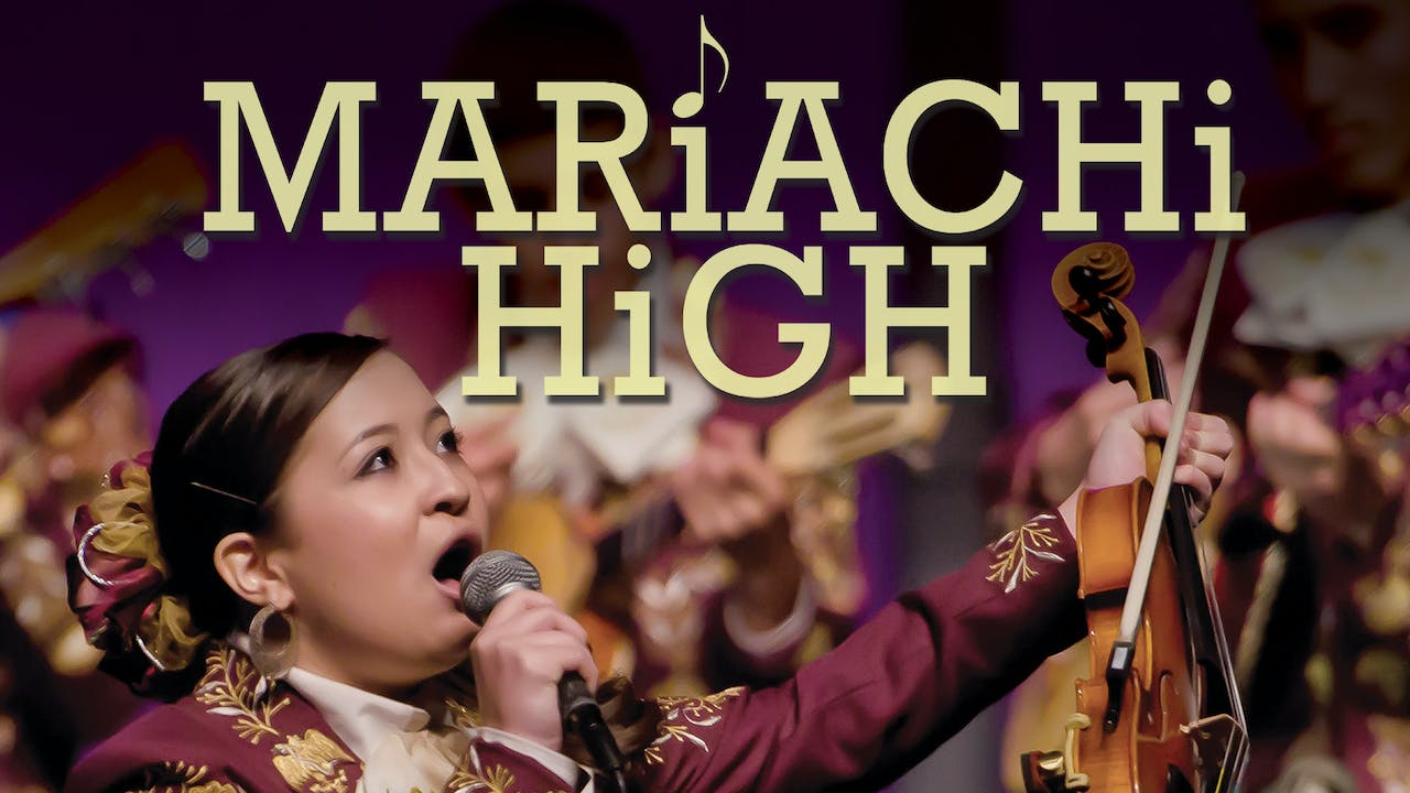 Mariachi High: Feature + Extras