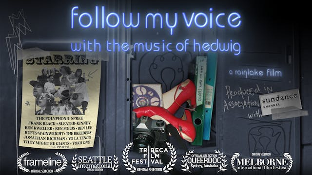 FOLLOW MY VOICE With the Music of Hedwig  (film+bonus scenes)