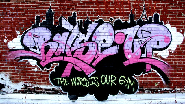 Raise Up: The World Is Our Gym