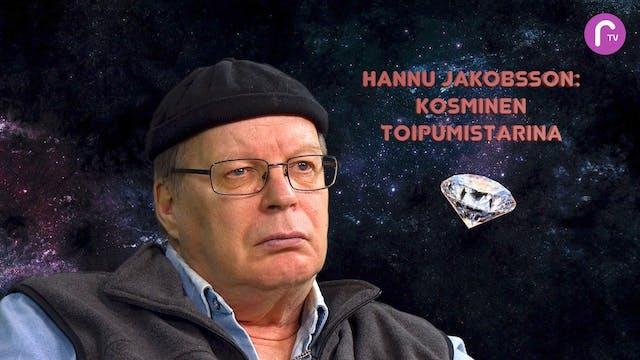 RTV esittää: Hannu Jakobsson Kosminen toipumistarina