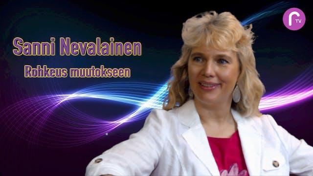 RTV esittää: Sanni Nevalainen - Rohkeus muutokseen