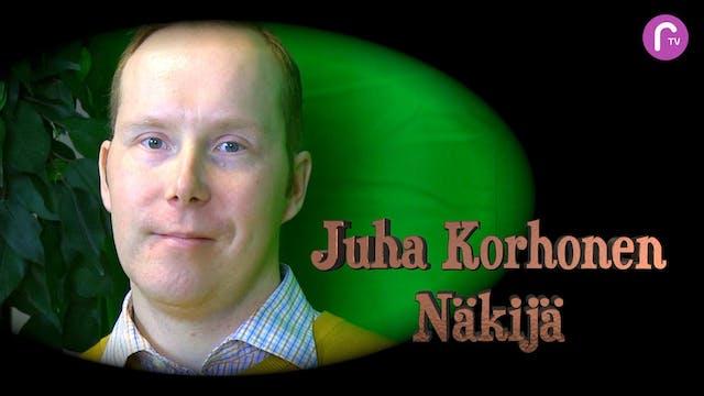 RTV esittää: Juha Korhonen Näkijä