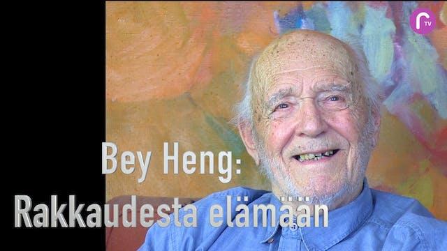 RTV esittää Bey Heng - Rakkaudesta elämään