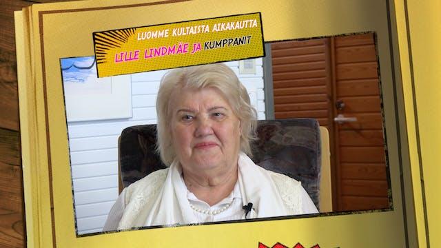 RTV esittää: Maailmankuvia Lille Lindmäe ja kumppanit - luomme kultaista aikaa