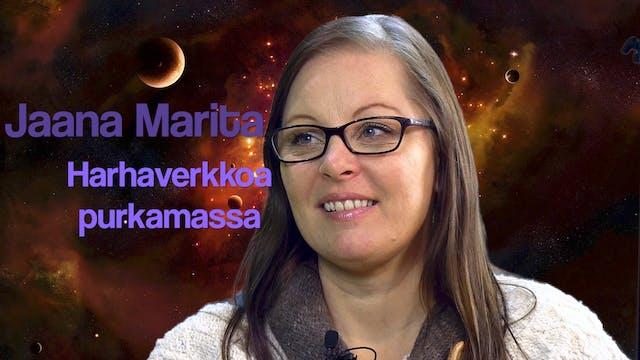 RTV esittää: Jaana Marita - Harhaverkkoja purkamassa