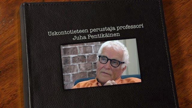 RTV esittää: Kohtaamisia Juha Pentikäinen
