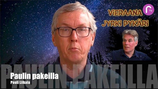 RTV esittää: Paulin pakeilla Jyrki Pykäri