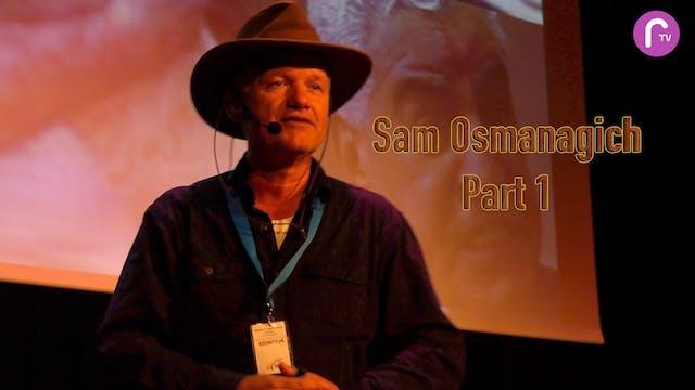 RTV presents: Sam Osmanagich part 1