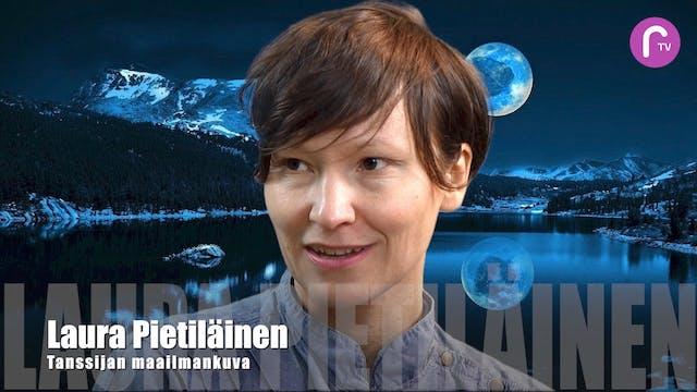 RTV esittää: Laura Pietiläinen - Tanssijan maailmankuva