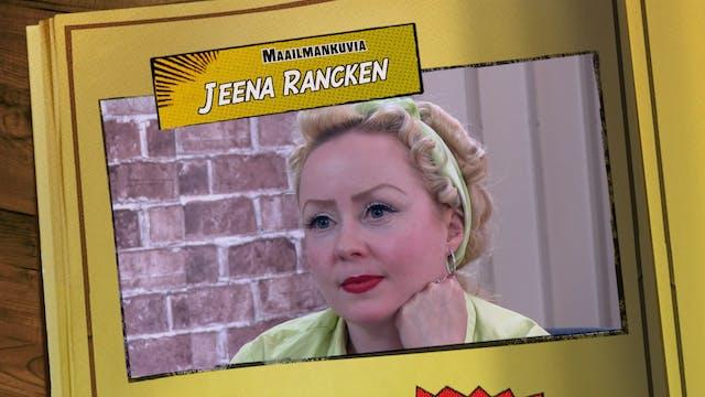 RTV esittää: Maailmankuvia Jeena Rancken