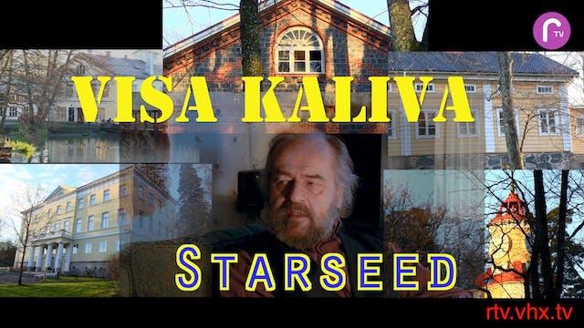 RTV presents: Visa Kaliva Starseed