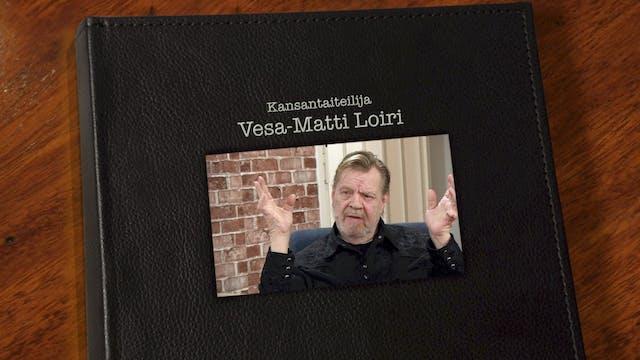 RTV esittää: Kohtaamisia Vesa-Matti Loiri
