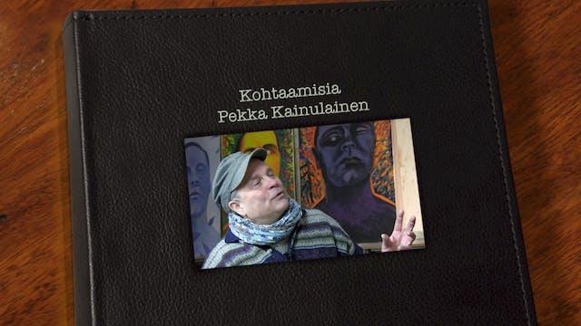 RTV esittää: Kohtaamisia Pekka Kainulainen