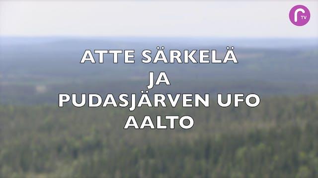 Atte Särkelä ja pudasjärven ufo- aalto