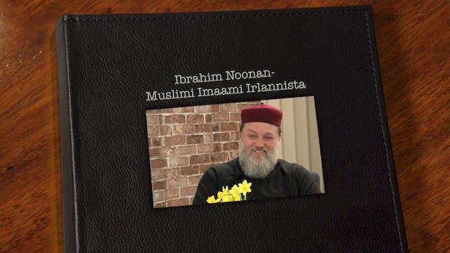 RTV esittää: Kohtaamisia Ibrahim Noonan