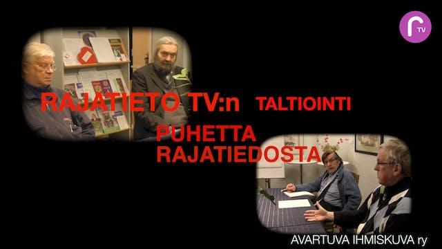 RTV esittää: Puhetta rajatiedosta