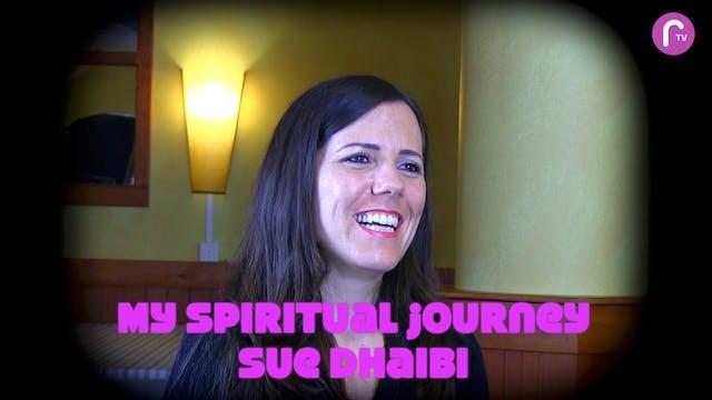RTV esittää: Sue Dhaibi - my spiritual journey