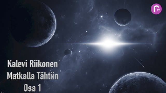 RTV esittää: Kalevi Riikonen matkalla tähtiin 1