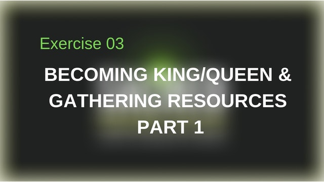 Exercise 03: Gathering Resources Part 1
