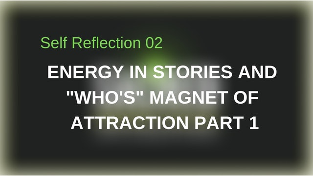 Reflection 2: Energy in Stories