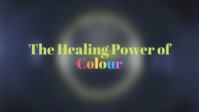 The Healing Power of Sound & Color