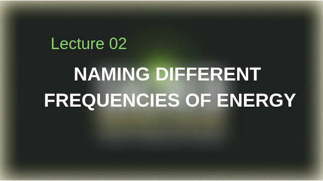 Naming Different Frequencies of Energy