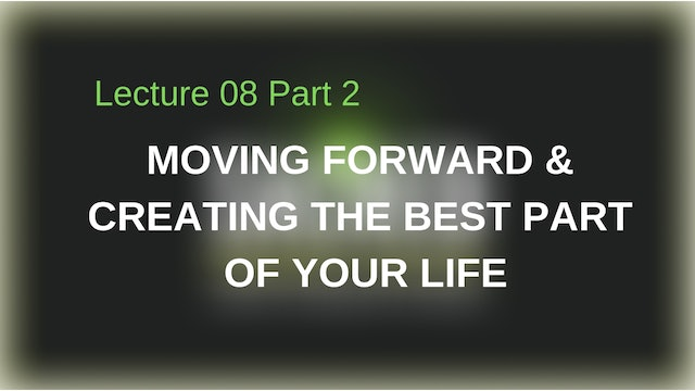 Creating The Best Part of Your Life