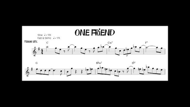One Friend - Medium Advanced Bop Etude