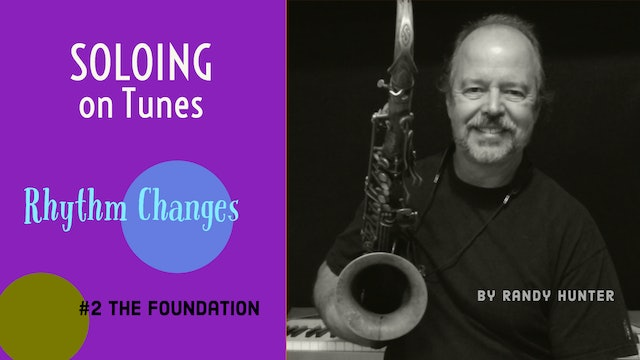 Soloing on Rhythm Changes Part 1- The Foundation