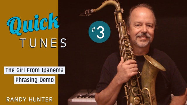 The Girl From Ipanema - Phrasing Demo - Quick Tunes #3