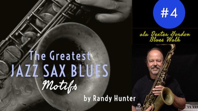 The Greatest Jazz Saxophone Blues Motifs #4 ala Dexter Gordon