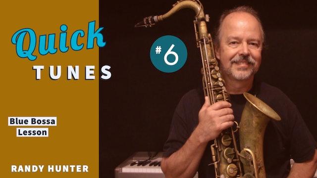 Blue Bossa - Lesson Quick - Tunes #6