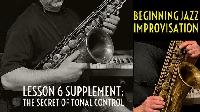 Beginning Improvisation, Lesson 6 -Supplement: The Secret of Tonal Control