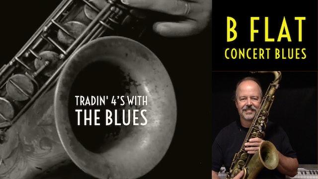 Tradin' 4's in B Flat Blues