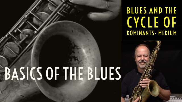 Blues Basics Part 4- Blues and the Cycle of Dominants