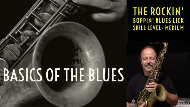 Blues Basics, Part 3- The Rockin' Boppin' Blues Lick