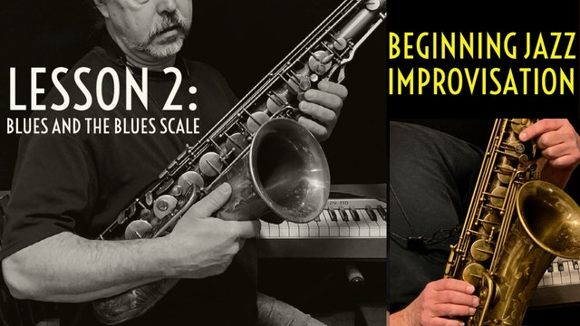 Beginning Improvisation, Lesson 2: Blues and the Blues Scale
