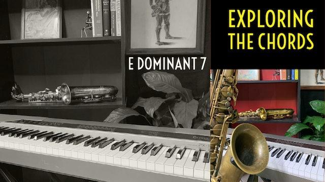 9. Exploring E Dominant 7