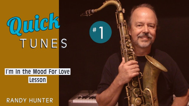 I'm in the Mood For Love- Lesson- Quick Tunes #1