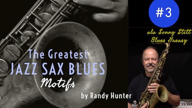 The Greatest Jazz Saxophone Blues Motifs #3 ala Sonny Stitt