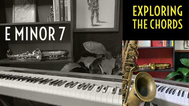 9 Exploring E Minor 7