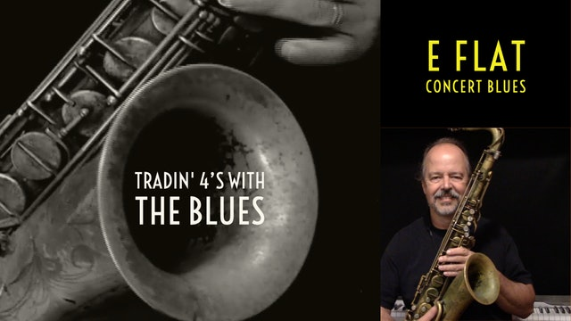 Tradin' 4's in E Flat Blues