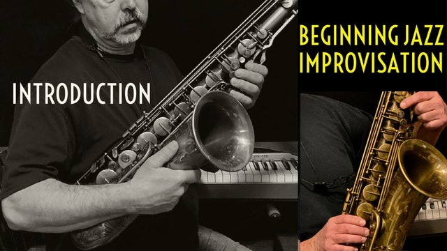 Beginning Jazz Improvisation, Introduction